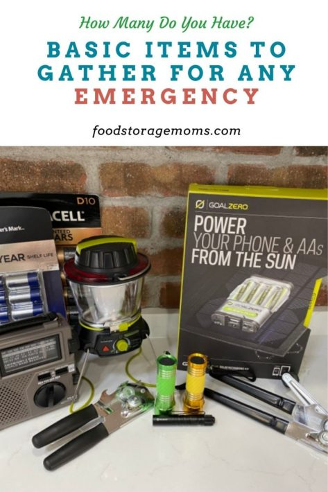 Basic Items To Gather For Any Emergency